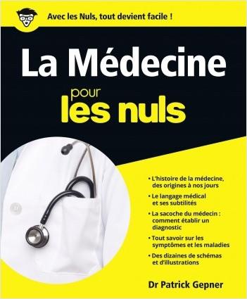 Médecine pour les Nuls (La)
