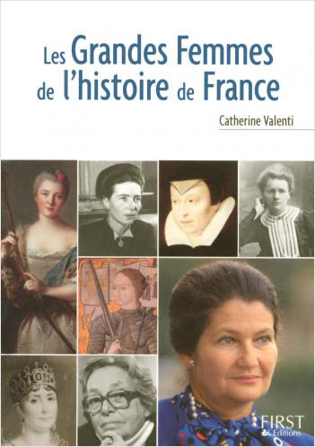 Petit livre de - Les grandes femmes de l'histoire de France