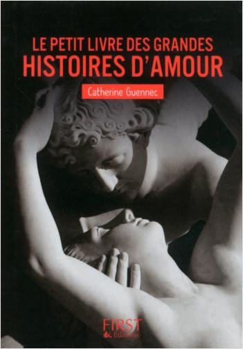 Le petit livre des grandes histoires d'Amour