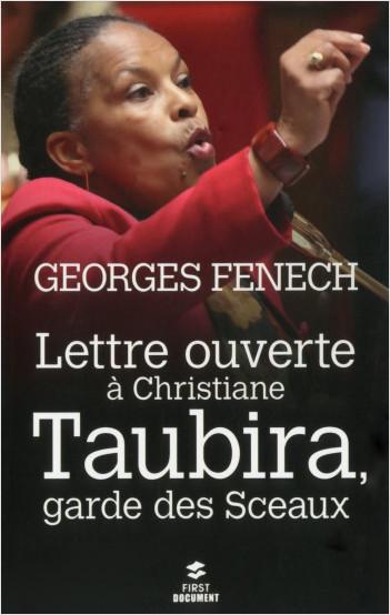 Lettre ouverte à Christiane Taubira, Garde des Sceaux