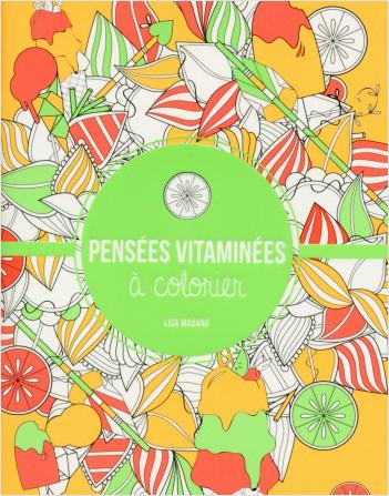 Pensées vitaminées à colorier