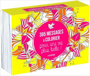 365 messages à colorier pour une vie plus belle