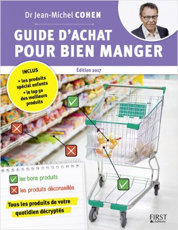 Guide d'achat pour bien manger, 2e édition