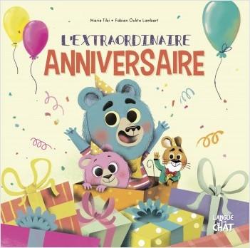 L'extraordinaire anniversaire - Nono - Dans le bois de Coin joli - album illustré - Dès 3 ans