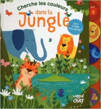 Cherche les couleurs dans la jungle - Mon livre à flaps et pop-up