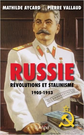 Russie - Révolutions et stalinisme