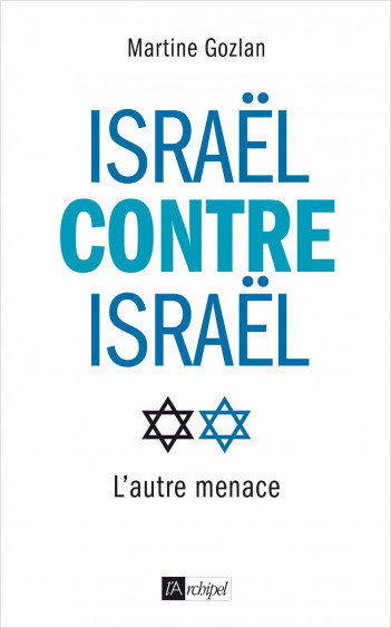 Israël contre Israël - L'autre menace