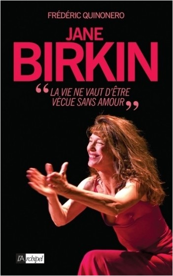 Jane Birkin - La vie ne vaut être vécue sans amour