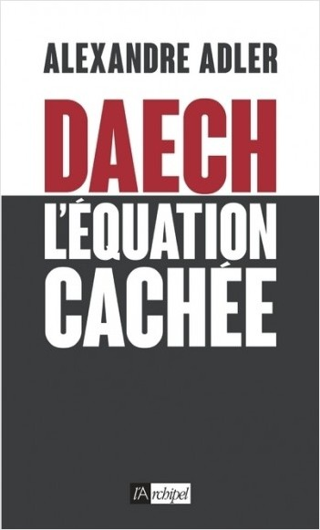 Daech - L'équation cachée