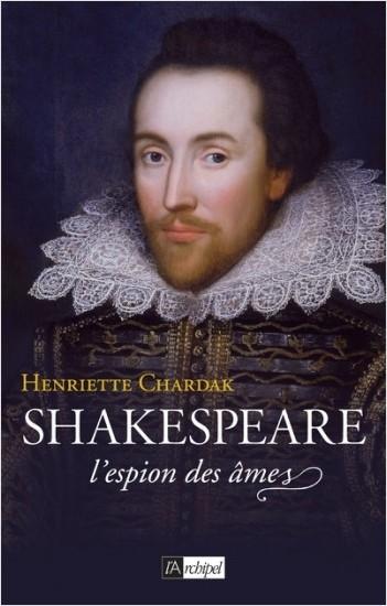 Shakespeare - L'espion des âmes - (1564-1594)