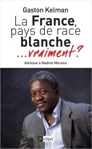 La France, pays de race blanche... vraiment ?