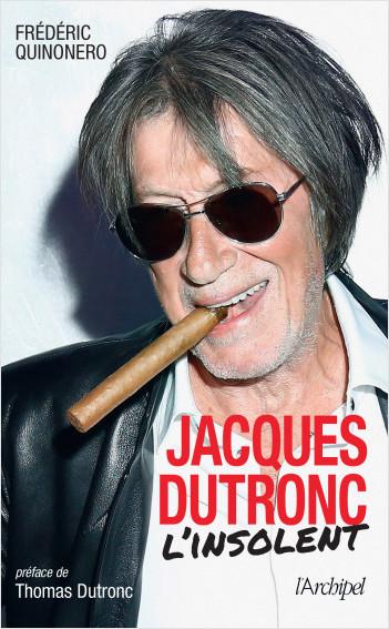 Jacques Dutronc, l'insolent
