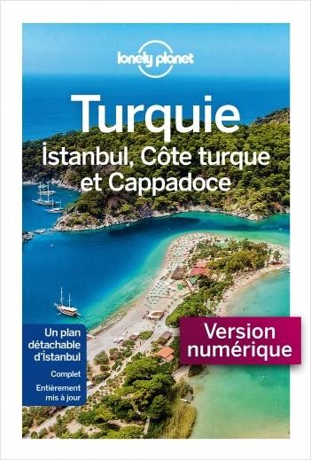 Turquie, Istanbul, Côte Turque et Cappadoce - 6ed