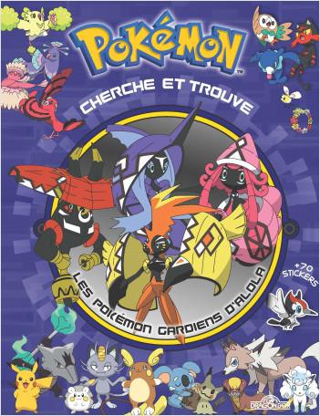 Cherche et trouve - Les Pokémon gardiens d'Alola