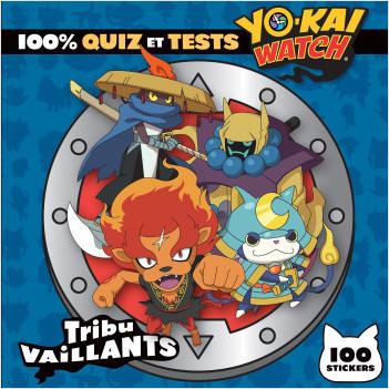 Yo-kai Watch - 100% quiz et tests Tribu Vaillants