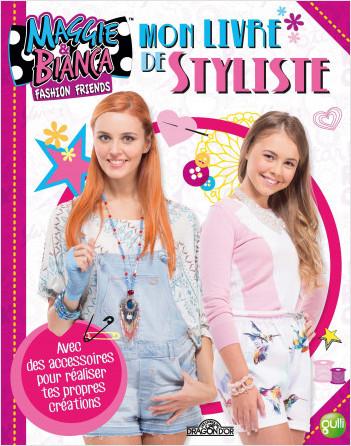 Maggie & Bianca - Mon livre de styliste