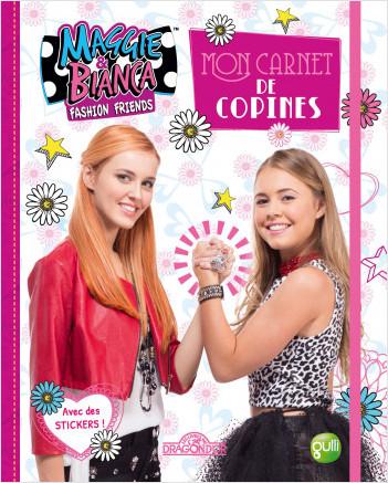 Maggie & Bianca - Mon Carnet de copines