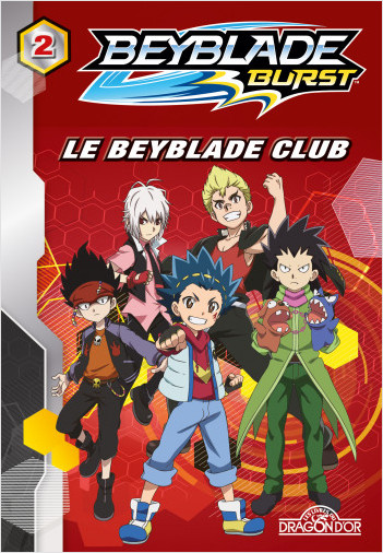 Beyblade - Tome 2 - Le Beyblade Club