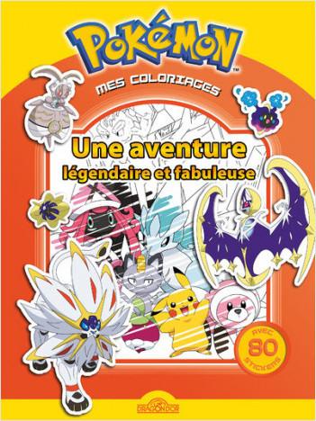 Mes coloriages Pokémon – Une aventure légendaire et fabuleuse