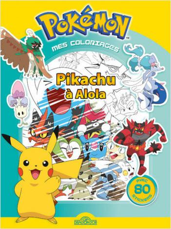 Mes coloriages Pokémon - Pikachu à Alola
