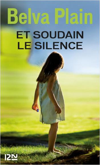 Et soudain le silence