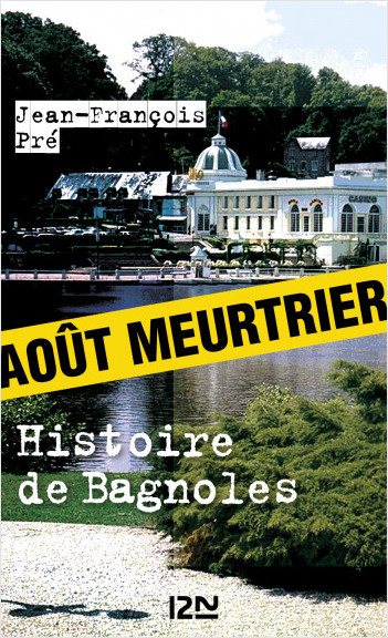 Histoire de Bagnoles