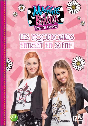 Maggie & Bianca - tome 3 : Les MoodBoards entrent en scène