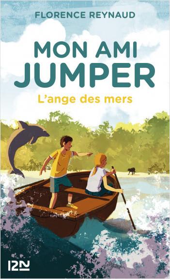 Mon ami Jumper - tome 02 : L'ange des mers