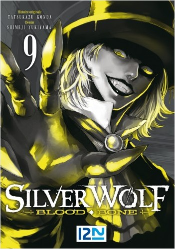 Silver Wolf - Blood Bone - tome 09