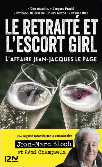 L'escort girl et le retraité. L'affaire Jean-Jacques Lepage