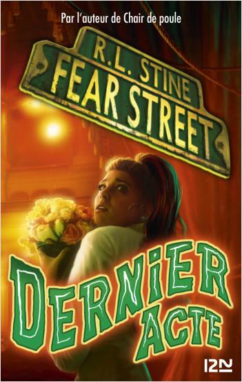 Fear Street - tome 05 : Dernier acte