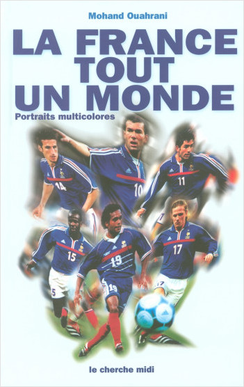 La France tout un monde