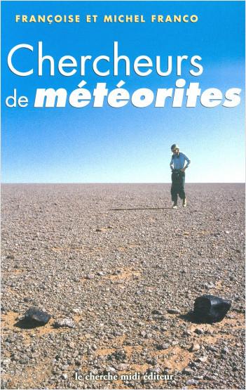 Chercheurs de météorites