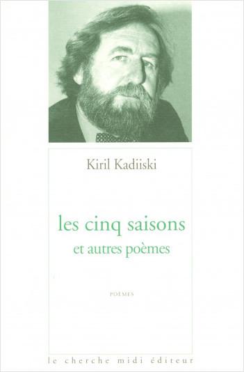 Les cinq saisons et autres poèmes