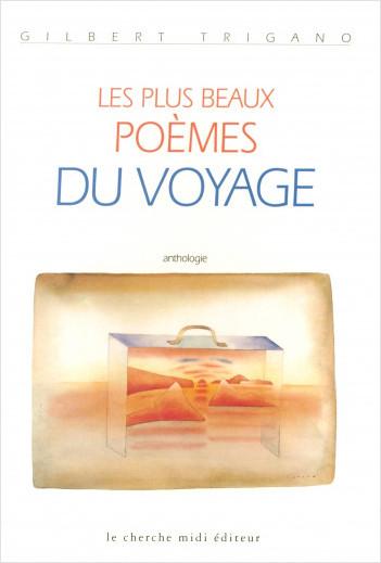 Les plus beaux poèmes du voyage