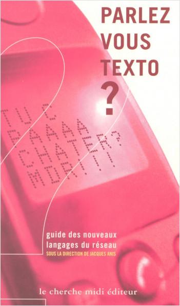 Parlez-vous texto ?