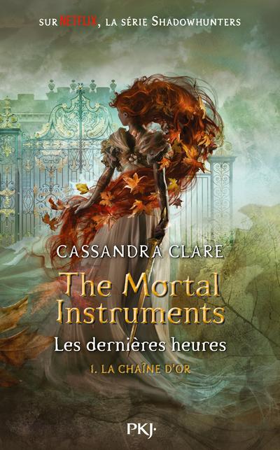 The Mortal Instruments - Les dernières heures